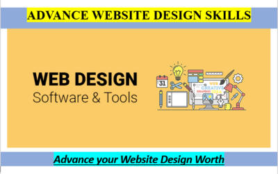 Advance Website Design Skills and Your Worth